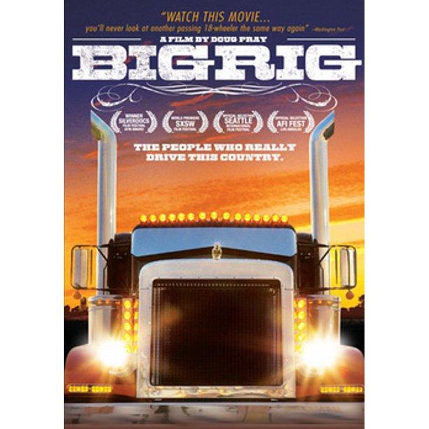 Big rig 2007 movie
